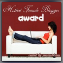 Hottest Female Blogger Award1 - Em - 071009